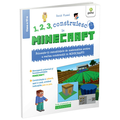 1, 2, 3, construiesc in Minecraft