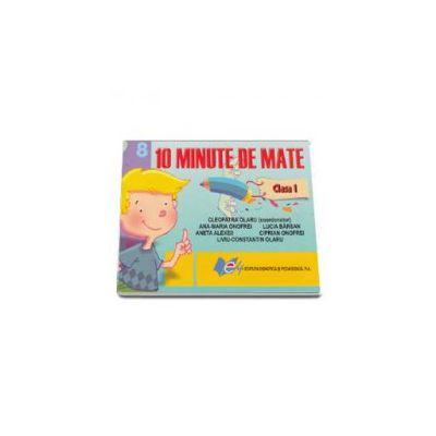 10 Minute de Mate clasa I (Cleopatru Olaru)