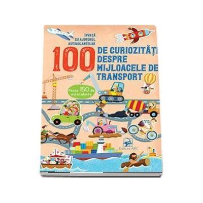 100 de curiozitati despre mijloace de transport