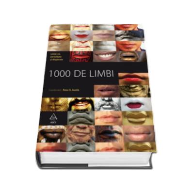 1000 de limbi. Limbi vii, periclitate si disparute