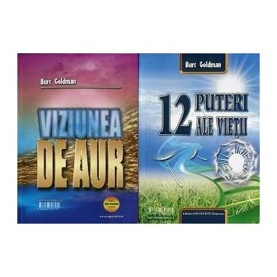 12 Puteri ale vietii si Viziunea de aur (in acelasi volum)