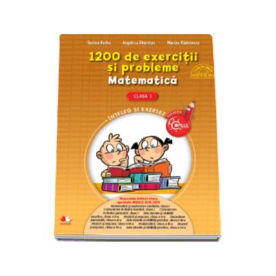 1200 de exercitii si probleme de Matematica, pentru clasa  I - Angelica Gherman