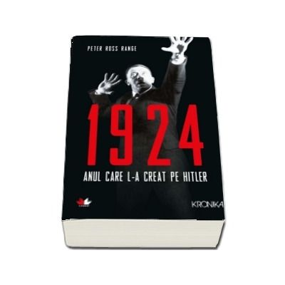 1924. Anul care l-a creat pe Hitler
