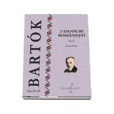 2 Dansuri Romanesti Op. 8a. Pentru pian