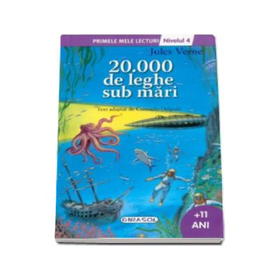 20.000 de leghe sub mari, nivelul 4. Colectia Primele mele lecturi (+11 ani)