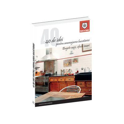 40 de idei pentru amenajarea bucatariei: bugete mici, efecte mari