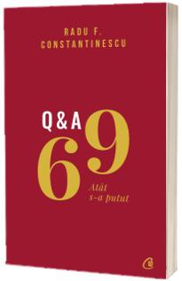 69 Q&A. ATAT S-A PUTUT