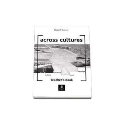 Across Cultures Teacher s Book (Elizabeth Sharman)