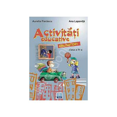 Activitati educative obligatorii clasa a IV-a