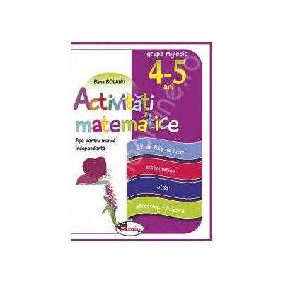 Activitati matematice, fise pentru munca independenta. Grupa mijlocie 4-5 ani