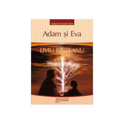 Adam si Eva - Rebreanu Liviu