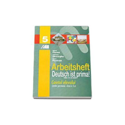 Deutsch Ist Prima! Caietul elevului. Limba germana pentru clasa a V-a