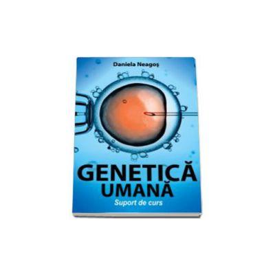 Genetica umana. Suport de curs