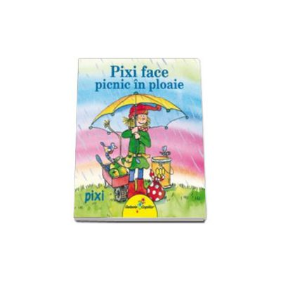 Pixi face picnic in ploaie