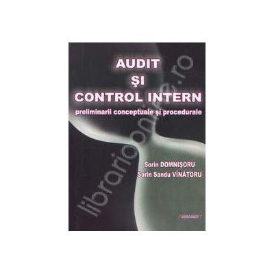 Audit si Controlul intern. Preliminarii concepute si procedurale