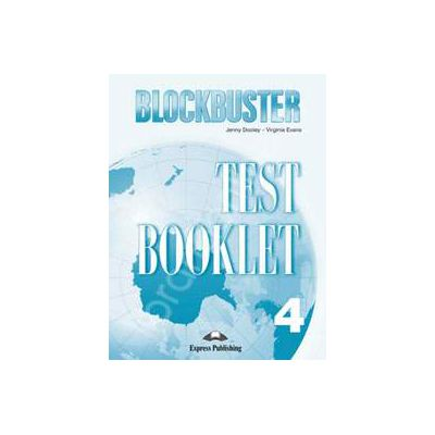 Blockbuster 4 Test Booklet. Teste de limba engleza Blockbuster 4