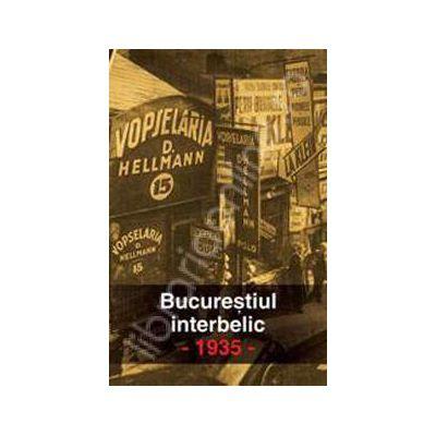 Bucurestiul interbelic. 1935