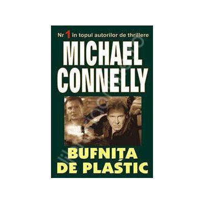 Bufnita de plastic (Michael Connelly)