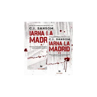 C.J. Sansom, Iarna la Madrid - 2 Volume