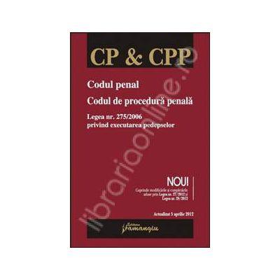 Codul penal. Codul de procedura penala - actualizat 5 aprilie 2012
