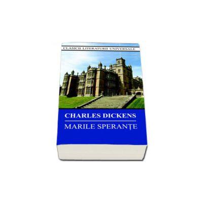 Charles Dickens, Marile Sperante