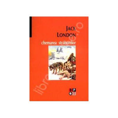 Chemarea strabunilor (Jack London)