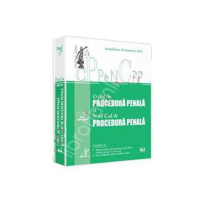 Codul de procedura penala si Noul Cod de procedura penala. Actualizat la 25 Ianuarie 2012