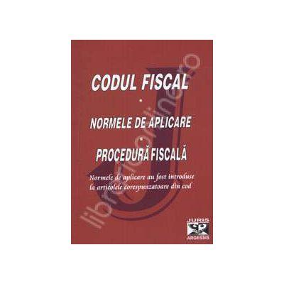 Codul fiscal. Normele de aplicare. Procedura fiscala 2010