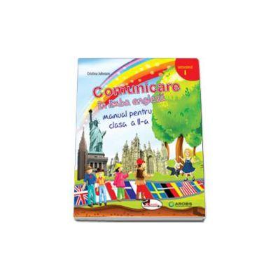 Comunicare in limba engleza, manual pentru clasa a II-a - Semestrul I