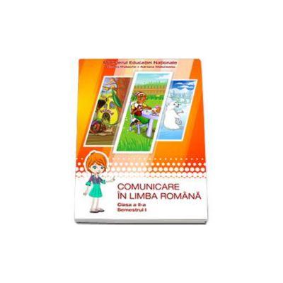 Comunicare in limba romana, manual pentru clasa a II-a - Semestrul I