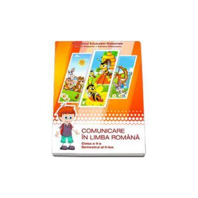 Comunicare in limba romana, manual pentru clasa a II-a - Semestrul al II-lea