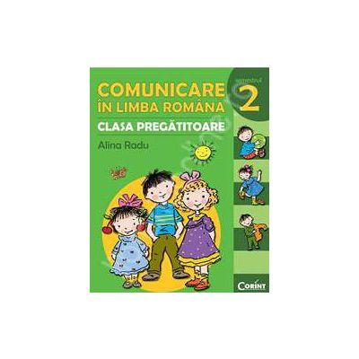 Comunicare in limba romana - pentru clasa pregatitoare. Semestrul II