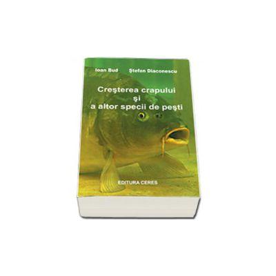 Cresterea crapului si a altor specii de pesti - Editia a II-a