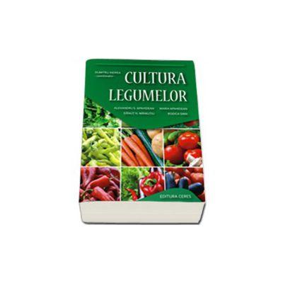 Cultura legumelor. Editia a III-a, revizuita
