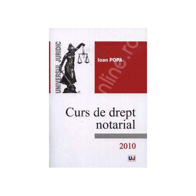 Curs de drept notarial (Ioan Popa)