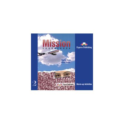 Curs de limba engleza Mission 2, Warm-up Activities. Student s Audio CDs (set of 3)