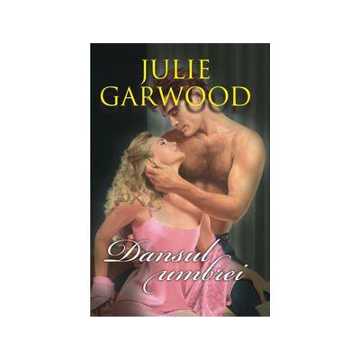 Dansul umbrei (Julie Garwood)