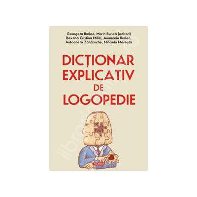 Dictionar explicativ de logopedie - Editie Cartonata