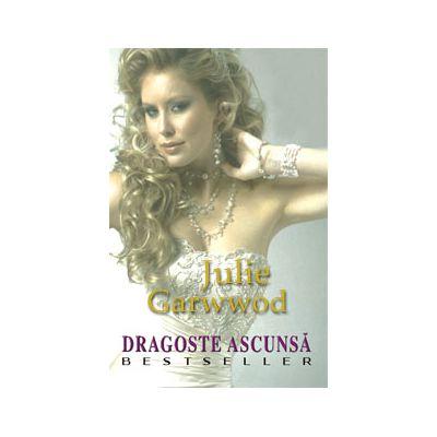 Dragoste ascunsa (Julie Garwood)