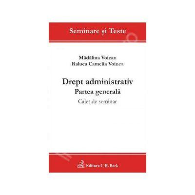 Drept administrativ. Partea generala. Caiet de seminar