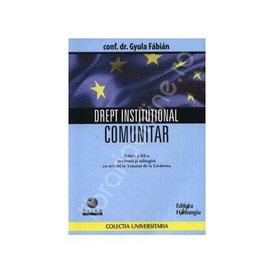 Drept institutional comunitar Editia a III-a