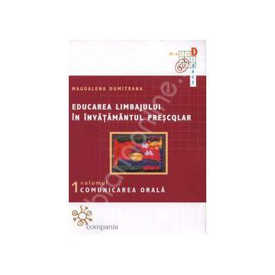 Educarea limbajului in invatamantul prescolar. Comunicarea orala (volumul 1)