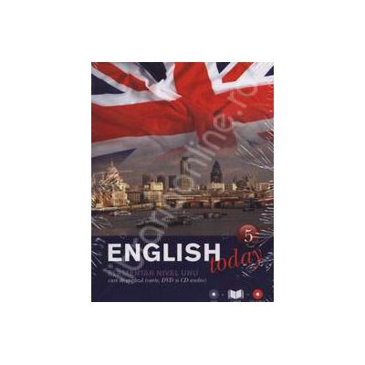 English today incepatori nivelul unu (Volumul 5). Curs de engleza (carte, DVD, CD audio)
