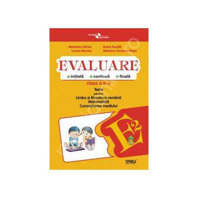 Evaluare - teste romana, matematica si cunoasterea mediului clasa a II-a (Galbena)