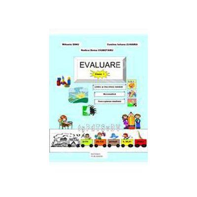 Evaluare clasa I-a. Limba si literatura romana, matematica, cunoasterea mediului