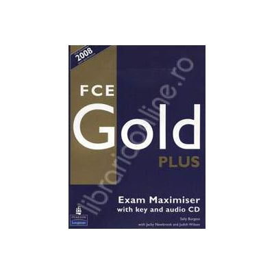 FCE Gold plus. Exam Maximiser with key and audio CD.