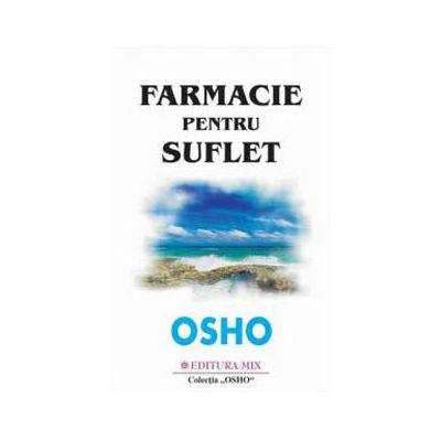 Osho - Farmacie pentru suflet