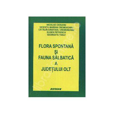 Flora spontana si fauna salbatica a judetului OLT