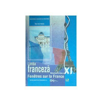 Limba franceza (L2), manual pentru clasa a XI-a (Dan Ion Nasta)