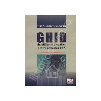 Ghid simplificat si actualizat pentru aplicarea TVA